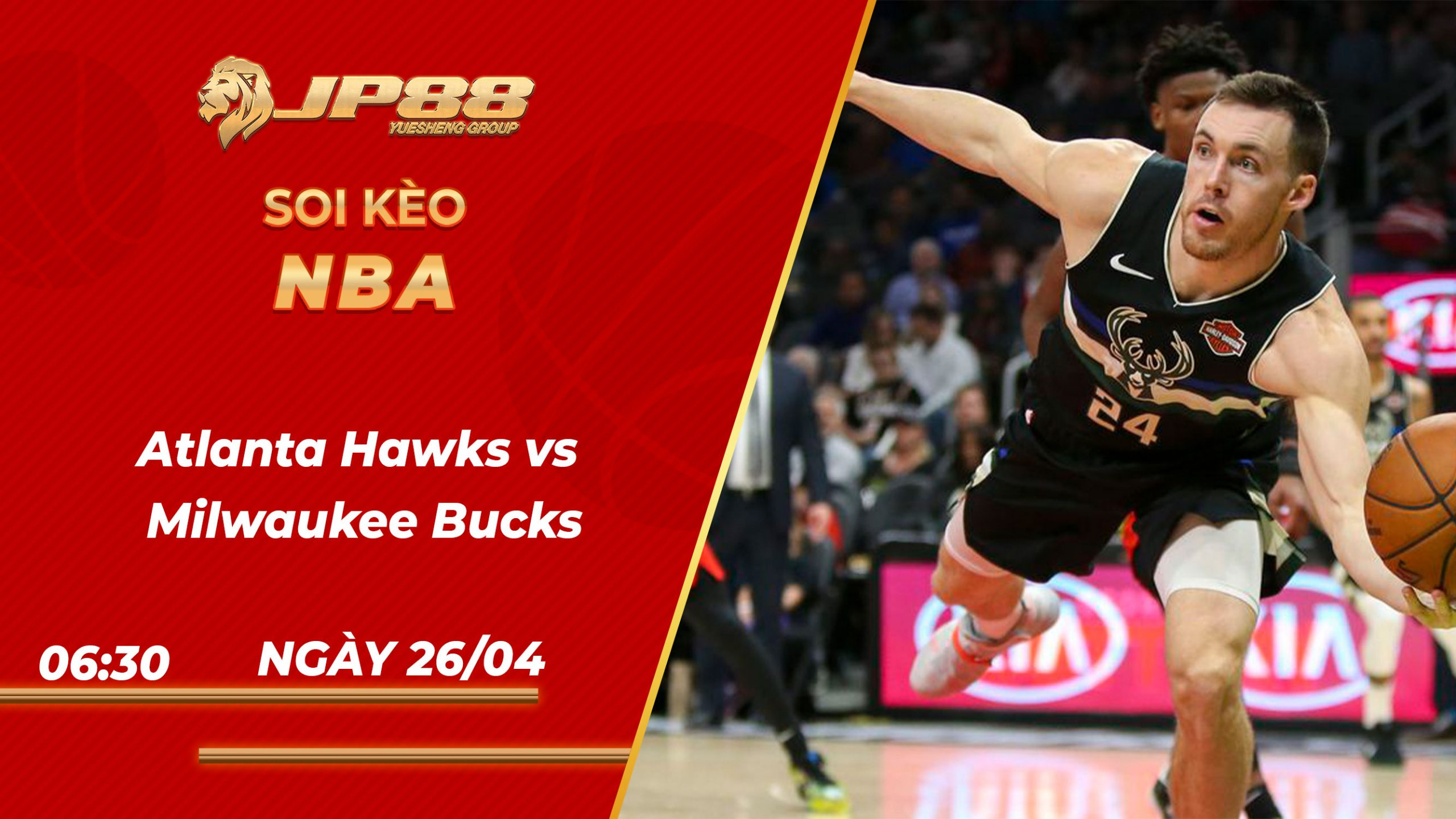 Soi kèo bóng rổ Atlanta Hawks vs Milwaukee Bucks – 26/04/2021