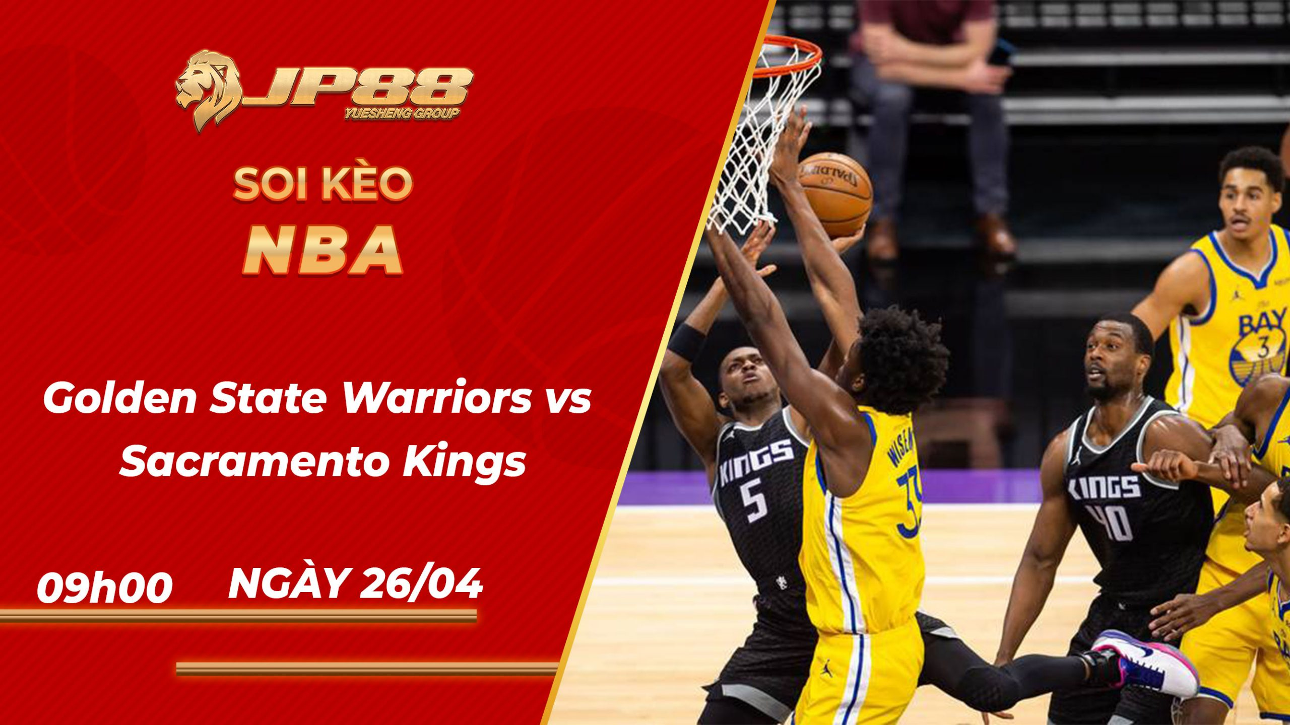 Soi kèo bóng rổ Golden State Warriors vs Sacramento Kings – 09h00 ngày 26/04/2021